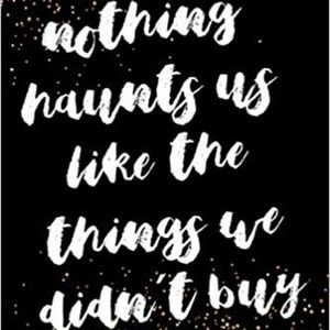 Handbags - Nothing haunts us like the things we didn't buy...
